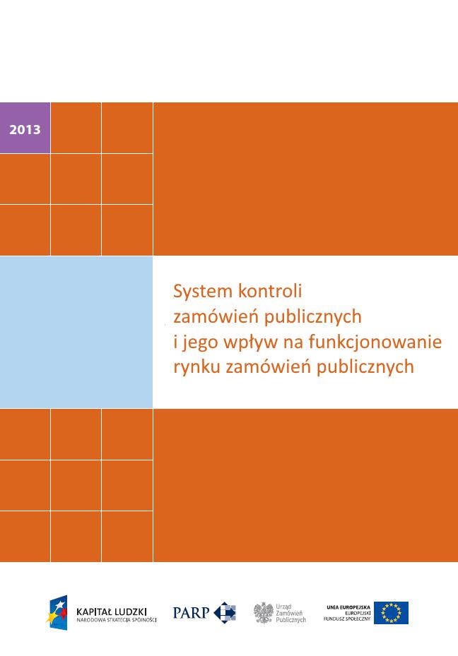 System kontroli zamówień publicznych i jego wpływ na funkcjonowanie rynku zamówień publicznych