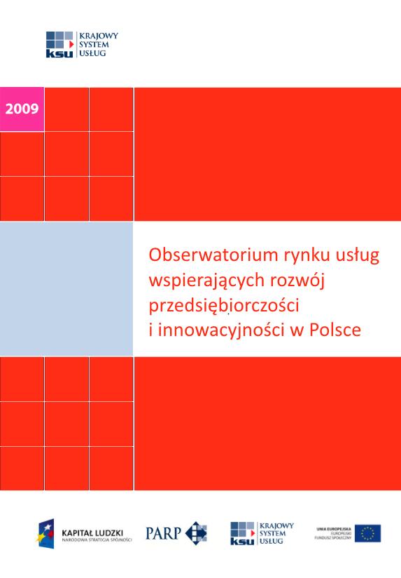 Obserwatorium rynku usług wspierających rozwój przedsiębiorczości i innowacyjności w Polsce