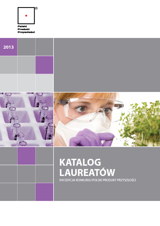 Katalog Laureatów XVI Edycji Konkursu Polski Produkt Przyszłości