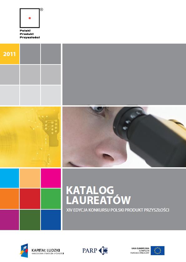Katalog Laureatów XIV Edycji Konkursu Polski Produkt Przyszlości