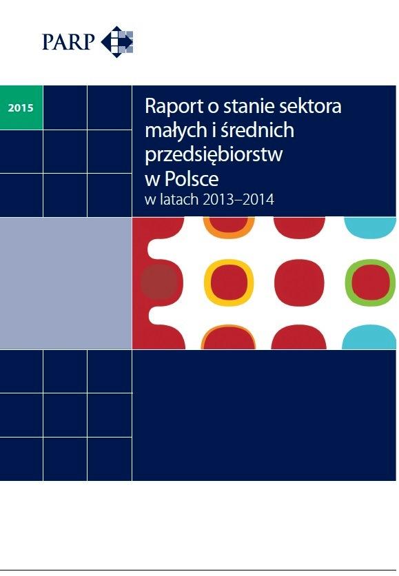 Raport o stanie sektora MSP w Polsce w latach 2013-2014