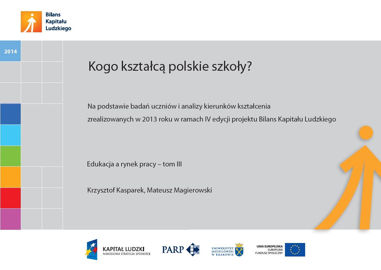 Kogo kształcą polskie szkoły - 2014