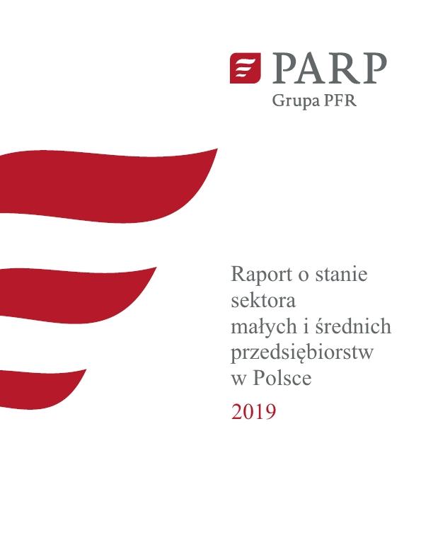 Raport o stanie sektora małych i średnich przedsiębiorstw w Polsce 2019