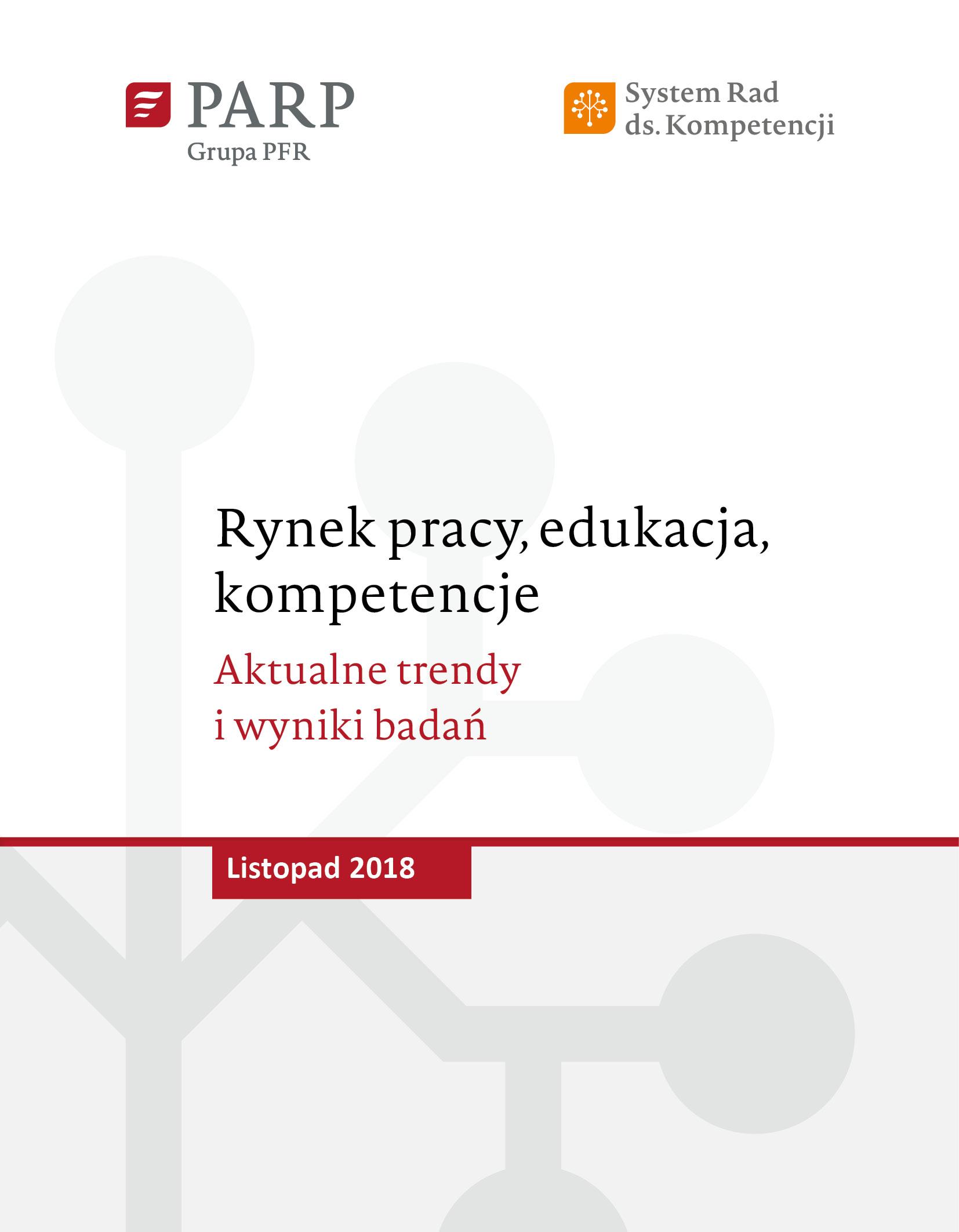 Rynek pracy, edukacja, kompetencje - listopad 2018