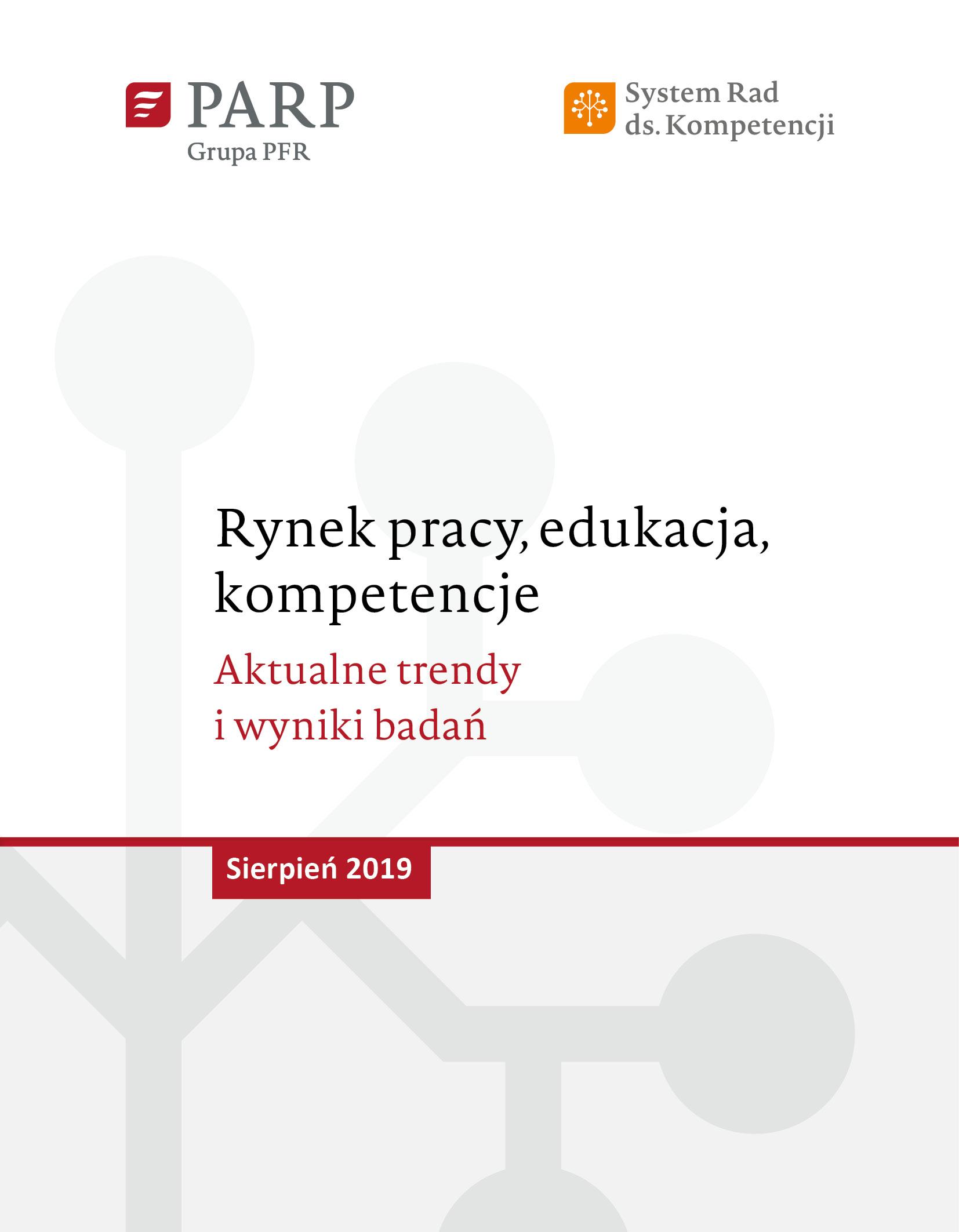 Rynek pracy, edukacja, kompetencje - sierpień 2019