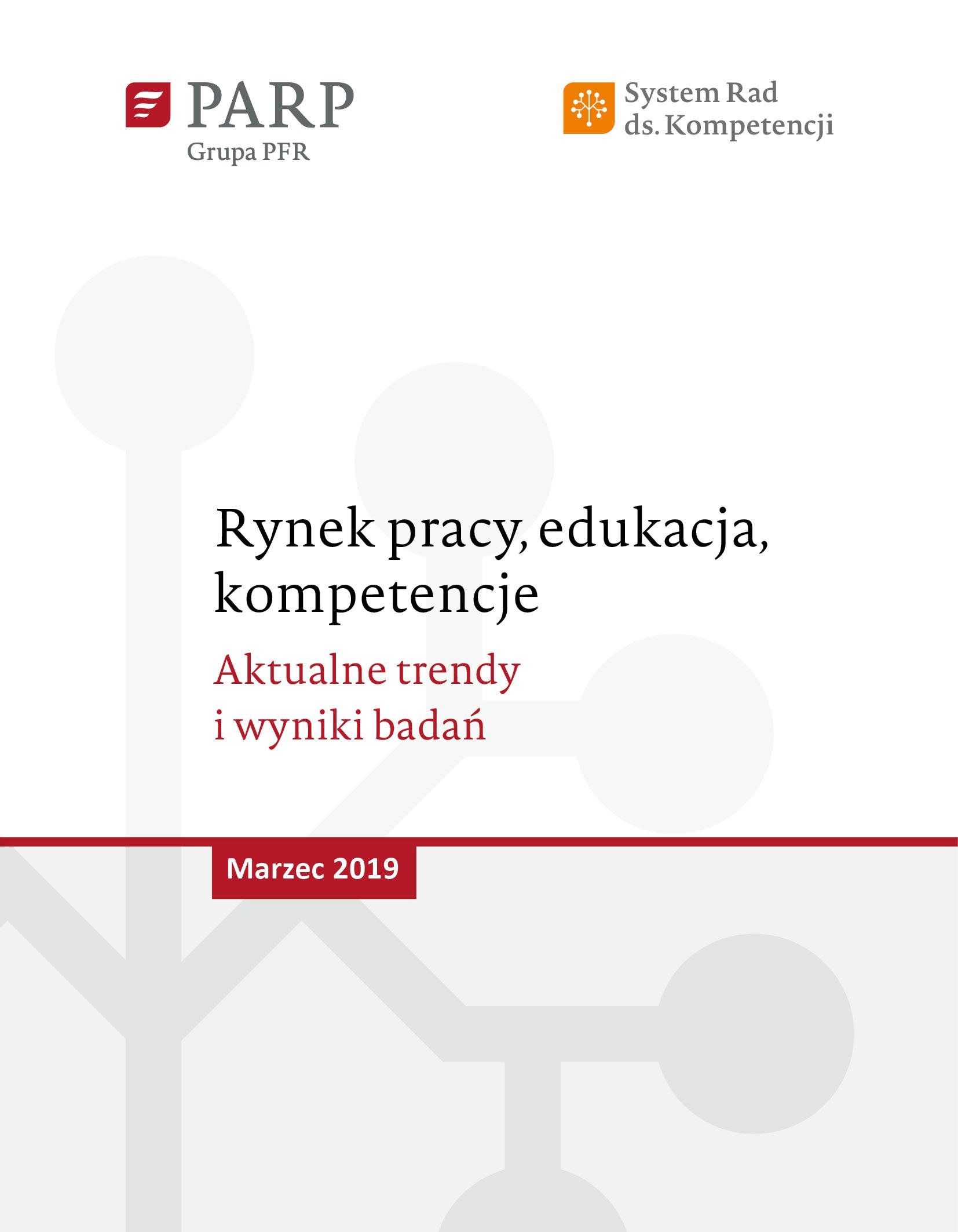 Rynek pracy, edukacja, kompetencje - marzec 2019