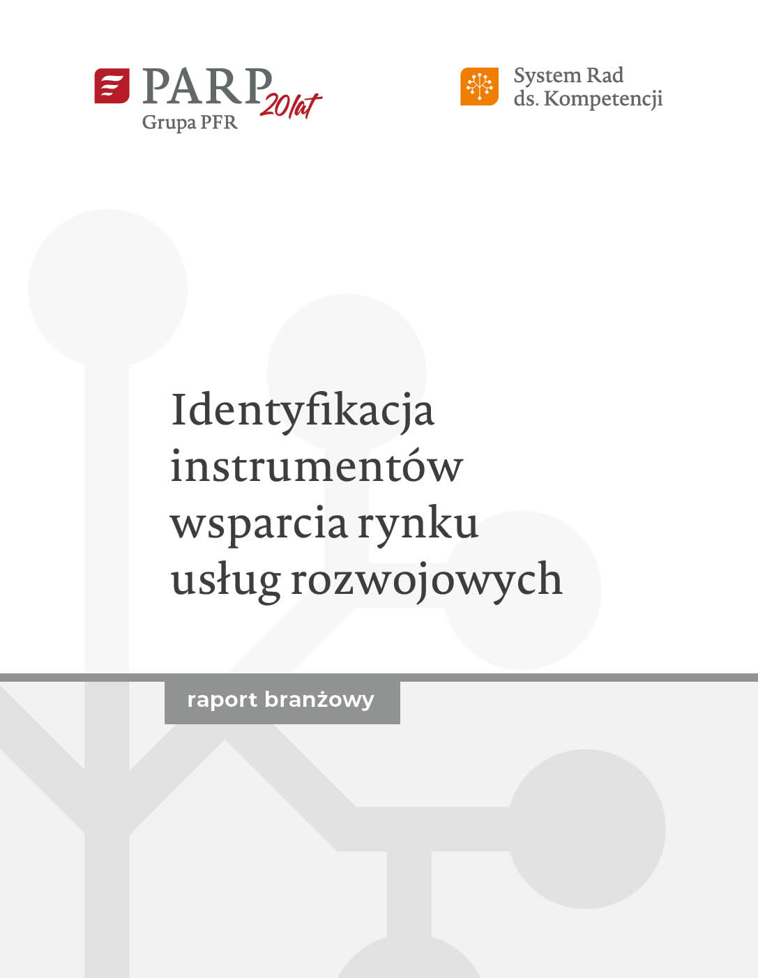 Identyfikacja instrumentów wsparcia rynku usług rozwojowych