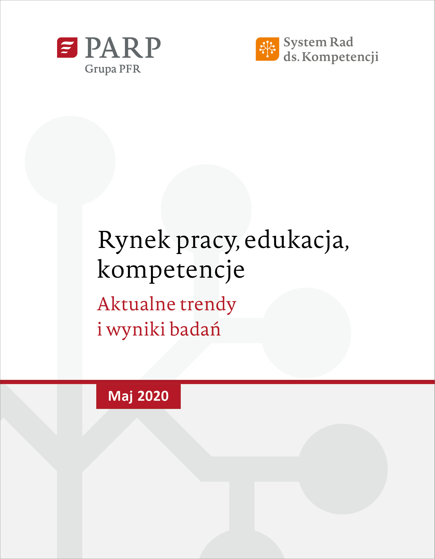 Rynek pracy, edukacja, kompetencje - maj 2020