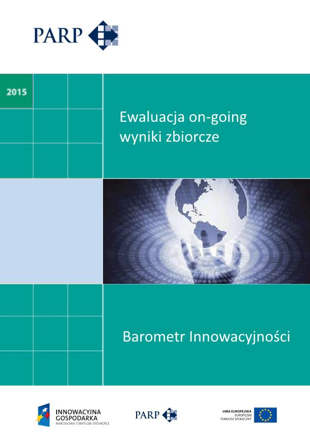 Barometr Innowacyjności - Ewaluacja on-going - wyniki zbiorcze