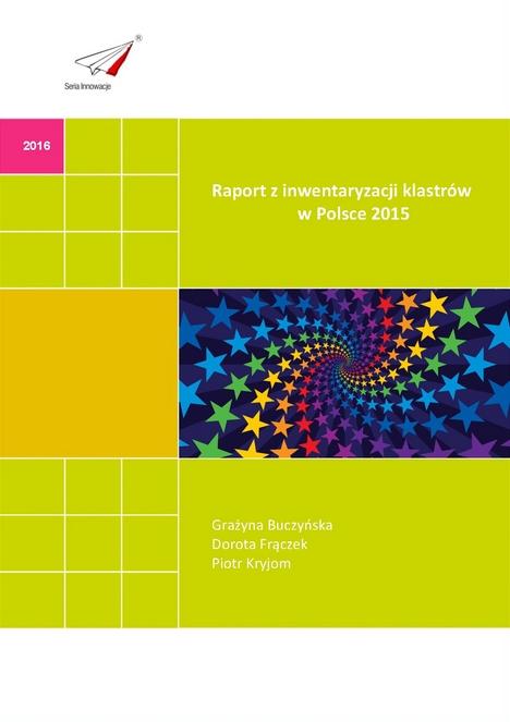 Raport z inwentaryzacji klastrów w Polsce - 2015