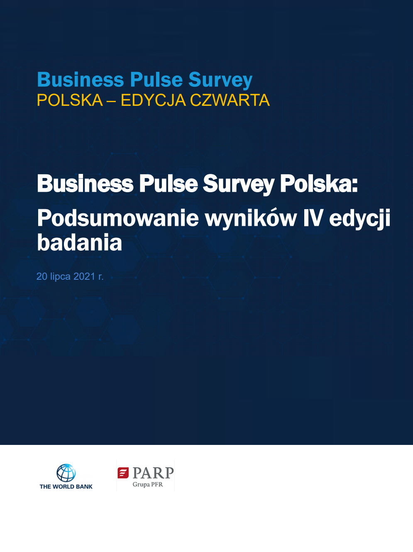 Business Pulse Survey Polska: Podsumowanie wyników IV edycji badania